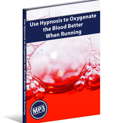 Use Hypnosis to Oxygenate the Blood Better When Running